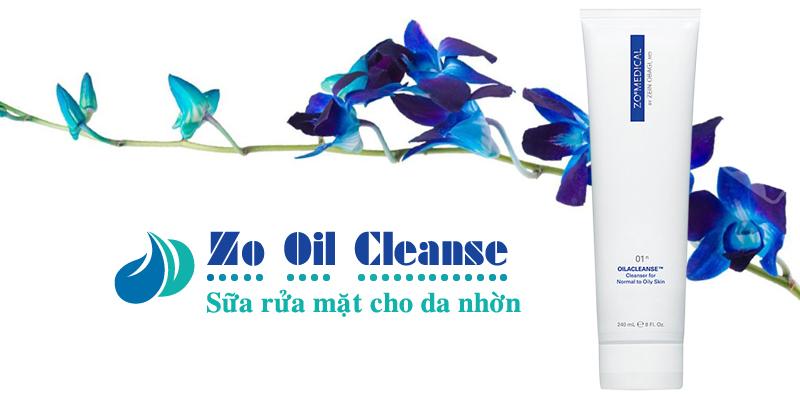 Sữa rửa mặt da nhờn Zo Oil Cleanse