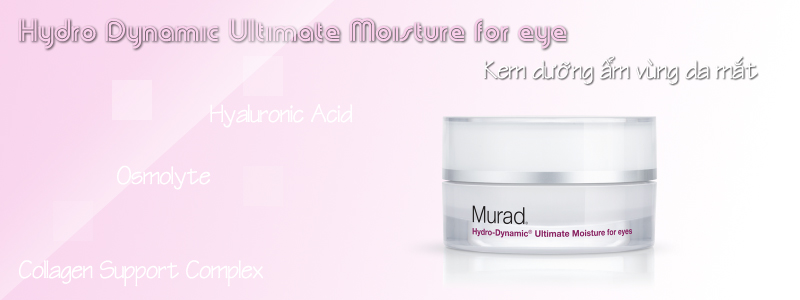 Kem dưỡng ẩm mắt Hydro Dynamic Ultimate Moisture for eye