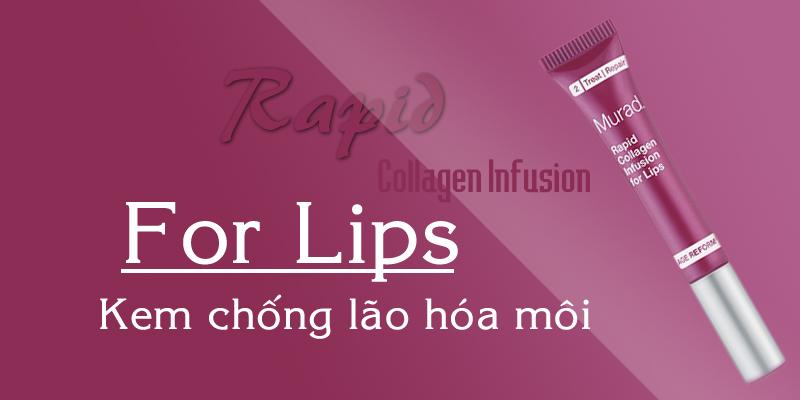 Kem chống nắng nhăn da vùng môi Rapid Collagen Infusion for Lip