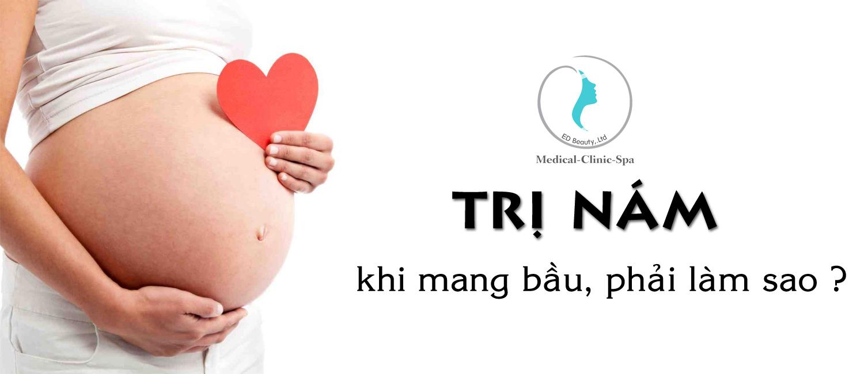 trị nám da khi có thai